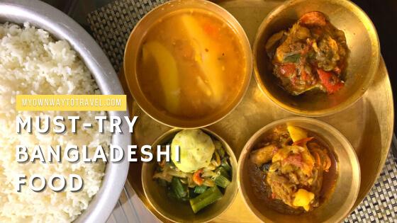 Must-Try Bangladeshi Food in Bangladesh