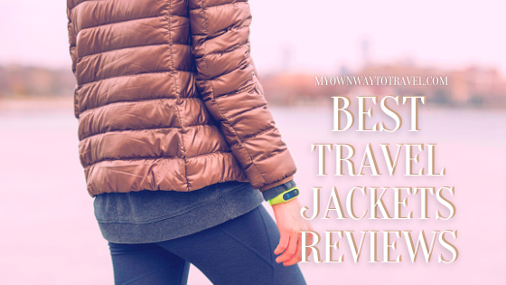 12+ Best Travel Jackets Reviews
